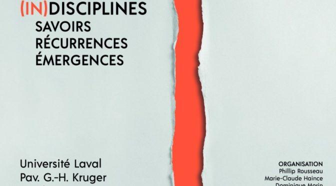 (In)disciplines : savoirs • récurrences • émergences